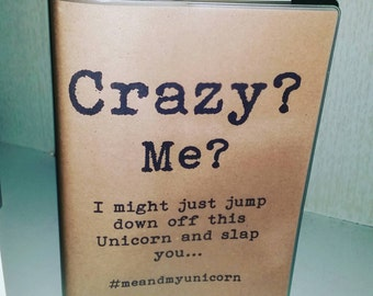 Recycled paper, Funny/Inspirational Quotes A5, 64 page journal/diary - Unicorn Design