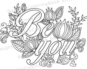 be you coloring page law of attraction positive vibes inspirational quote motivational quotes adult coloring page coloring page
