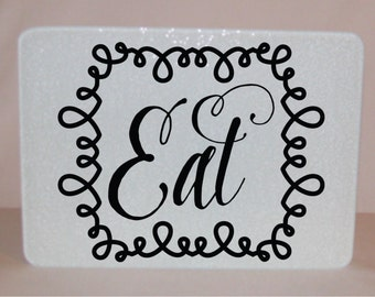 Eat Glass Cutting Board - made in the USA