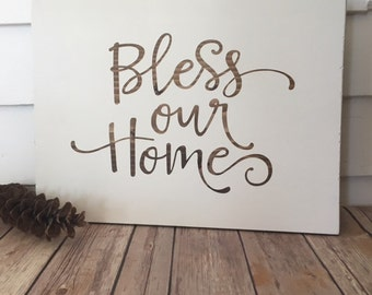 Bless Our Home Wood Sign Home Decor Neutral Decor Rustic Sign