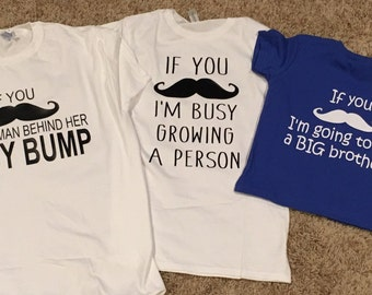 If you mustache, mustache pregnancy announcement, busy growing a person, mom announcement shirt