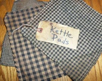 Primitive Kettle Pads
