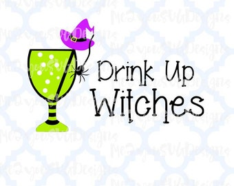 Drink Up Witches SVG,EPS,PNG,Studio