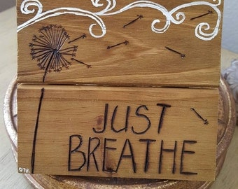 Small Pallet Sign, Just Breathe