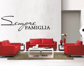 Sempre FAMIGLIA Italian Always Forever Family removable Vinyl Wall Decal Home Décor Large