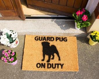 Guard Pug on Duty doormat - 60x40cm - Pug gift