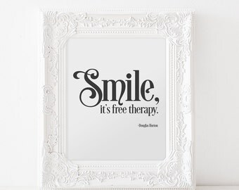 Smile Free Therapy Douglas Horton Digital Download Typography Printable Voice Wisdom Print Quotable Quote Happiness Wall Art Decor Therapy