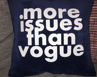 More Issues Than Vogue Navy Velvet 12 x 12  Pillow