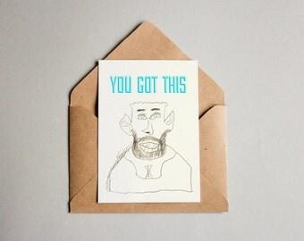 You Got This - Series - Big teeth - greeting card