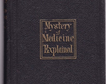 1878 Mystery of Medicine Explained by Dr. M.laFayette Byrn