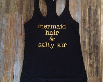 Mermaid hair and salty air tank