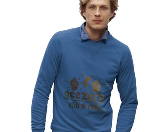Men's Geezers Still Rock Sweatshirt