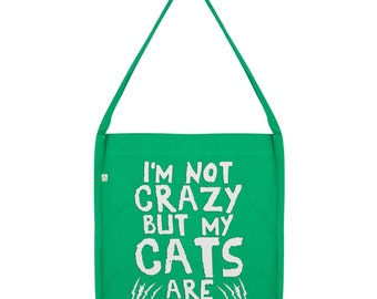 I'm Not Crazy But My Cats Are Tote Bag