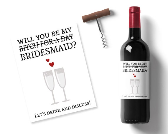 Funny Will You Be My Bridesmaid Idea Printable Wine Label Will You