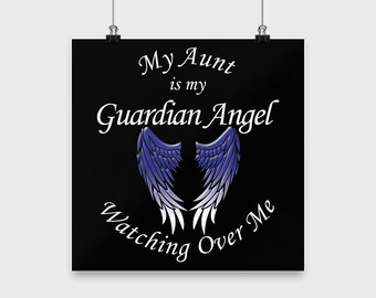 Aunt Guardian Angel Poster - Aunt My Guardian Angel Print - Angel Wall Art - Memorial Poster for Aunt
