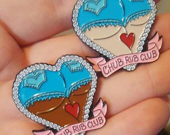 Chub Rub Club 1.25 inch enamel lapel pin