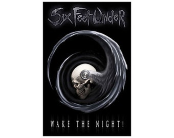 Six Feet Under flag - Wake the Night - Official Textile Poster Flag - Shipping is Free