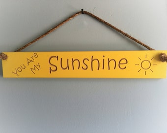 You Are My Sunshine - Engraved Sign