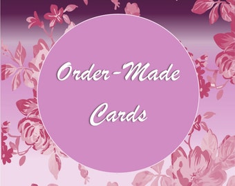 Order-Made Cards