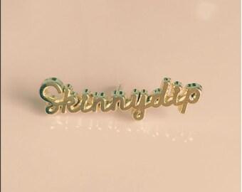 Skinnydip pin