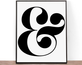 Typography Print, Printable Wall Art, Wall Art, Digital Download, Ampersand type print, Black and White, Ampersand Art Print, Lettering Art