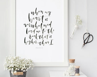 Psalm 61:2 Printable, Bible Verse Art, Scripture Print, Typography Wall Quote, Instant Download, Art Print, High-res Printable