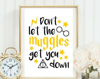 Don't Let The Muggles Quote | Typographic Print | A4 Printable (Law Of Attraction)