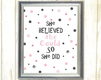 She believed she could so she did quote printable, Black and Pink nursery wall art, baby girl room decor, inspirational printable Polka dot