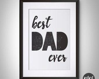 Best dad ever wall art Best dad ever poster Best dad ever illustration Digital Print