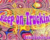 Keep on Truckin'_CV, MAC, Commercial Version, Type Font, Groovy, Hippy, Retro, Flower Power, Hippie, Peace, Jesus Freak, Love, Stoned
