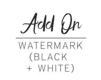 Watermark in Black and White for 1 Premade Logo