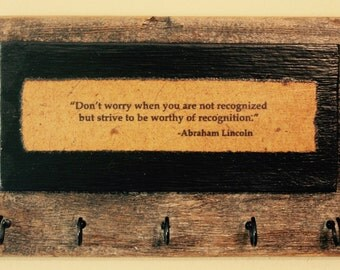 Abraham Lincoln quote key holder