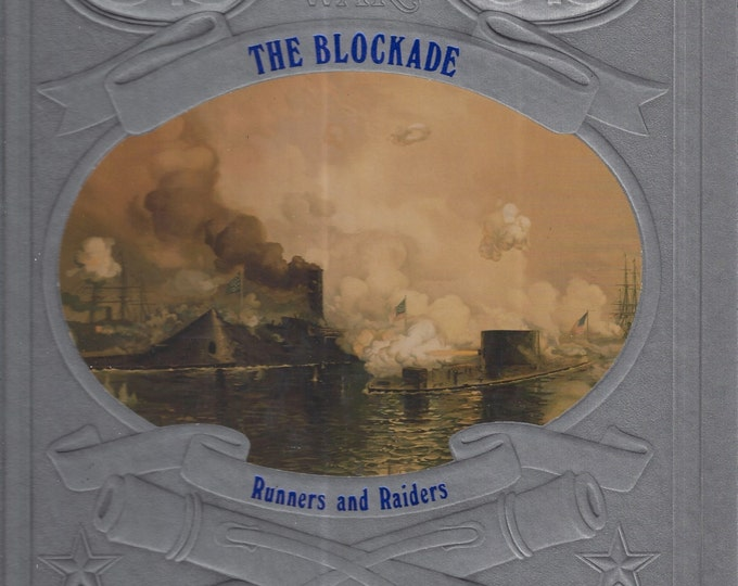Time-Life: The Civil War-The Blockade-Runners and Raiders (MINT)