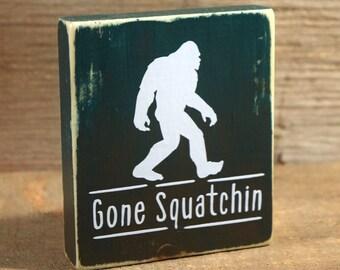 Sasquatch Believe - Mini Sign