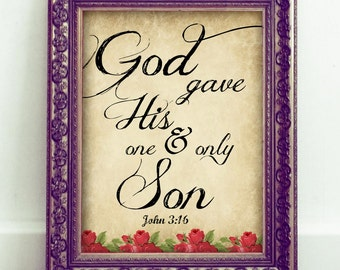 God gave His one and only Son, Printable Christian Art, Scripture Art, Bible Verse, Instant Download