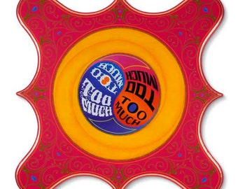 Too Much - Poster - Sign painting, fileteado, psychedelic letters & colors, yin yang