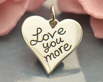 Love You More sterling silver heart charm or pendant. Add to your necklace or bracelet.