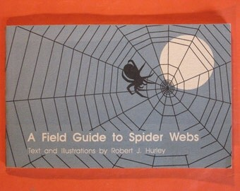 A Field Guide to Spider Webs