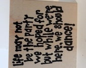 we should dance text wood mounted rubber stamp