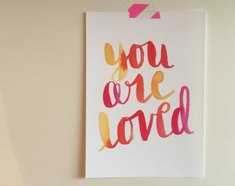 You Are Loved - digital file