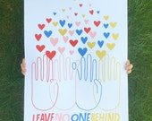 Lisa Congdon Limited Edition Leave No One Behind Screenprinted Poster