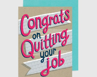 Congratulations Card -  Congrats on Quitting Your Job
