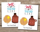 PRINTABLE - Kids Valentine Day Cards - Pancakes and Syrup - We Go Together - 3.5 x 4.5 - Personalized