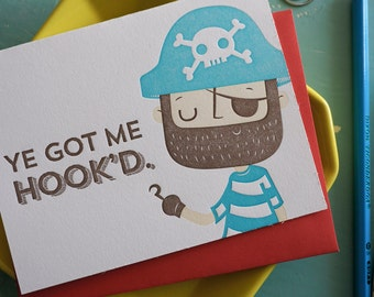 Pirate Ye Got Me Hook'd, Love and Friendship Letterpress Card