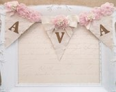 Girl Name Banner, 1st Birthday Party Banner, Birthday Party Decor, Baby Girl Banner, Baby Girl Nursery Decor, Shabby Chic Party Decor Banner