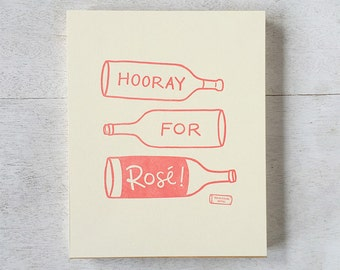 Hooray for Rosé art print