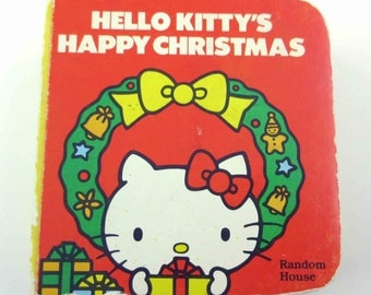 Hello Kitty's Happy Christmas Vintage 1980s Children's Chunky Board Book by Sarah Bright Designed by J. M. L. Gray Sanrio Co.