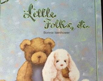 Bonnyes Little Folks Tole Painting Pattern Book by Bonnye Isenhower