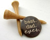 Father's Day Gift for Dad, Engraved Golf Ball Marker, Best Dad Ever, Engraved Pocket Token, Father of the Bride Gift, Brass Golfer Gift