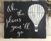 Dr. Seuss Signs | Dr. Seuss Quotes | Oh the places you'll go | Graduation Signs | Nursery signs  | 14 x 16